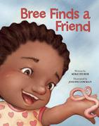 Bree Finds a Friend