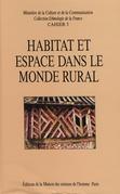 Habitat et espace dans le monde rural