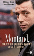 Montand, qu'est-ce qu'elles ont  tant l'aimer ?