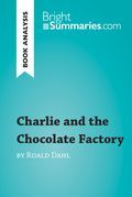 Charlie and the Chocolate Factory by Roald Dahl (Reading Guide)