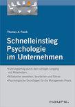 Schnelleinstieg Psychologie im Unternehmen