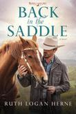 Back in the Saddle: A Novel