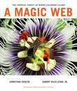 A Magic Web: The Tropical Forest of Barro Colorado Island