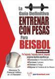 La guía definitiva - Entrenar con pesas para beisbol