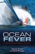 Ocean Fever: The Damian Foxall Story