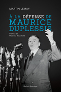 À la défense de Maurice Duplessis
