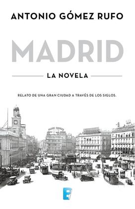 Madrid. La novela