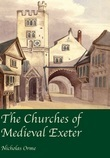 The Churches of Medieval Exeter