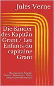 Abenteuer des Kapitän Hatteras / Les aventures du capitaine Hatteras (Zweisprachige Ausgabe: Deutsch - Französisch / Édition bilingue: allemand - français)