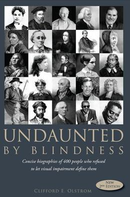 Undaunted By Blindness, 2nd Edition