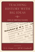 Teaching History with Big Ideas: Cases of Ambitious Teachers