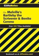 CliffsNotes on Melville's Bartleby, the Scrivener & Benito Cereno