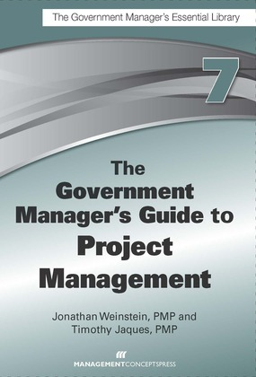 The Government Manager's Guide to Project Management