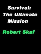 Survival: The Ultimate Mission
