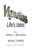 Vignettes - Life's Tales  Book Three