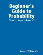 Beginner's Guide to Probability: Now's Your Chance!