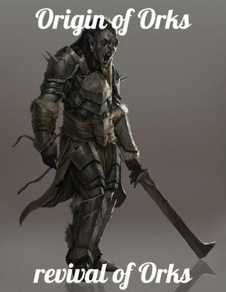 Origin of Orks