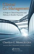 Clinical Co-Management: A Bridge to Clinical Integration and Pathway to Bundled Payments