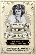 Troupers of the Gold Coast: The Rise of Lotta Crabtree