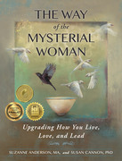 The Way of the Mysterial Woman: Upgrading How You Live, Love, and Lead