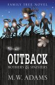 OUTBACK: Bothers & Sinisters