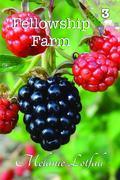 Fellowship Farm 3