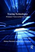 Tracing Technologies: Prisoners' Views in the Era of CSI
