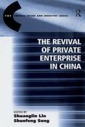 The Revival of Private Enterprise in China