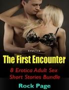 Erotica: The First Encounter, 8 Erotica Adult Sex Short Stories Bundle