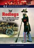 Redlegs: The U.S. Artillery from the Civil War to the Spanish American War, 1861-1898