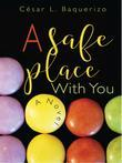 A Safe Place With You