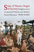 State of Nature, Stages of Society: Enlightenment Conjectural History and Modern Social Discourse