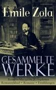 Gesammelte Werke: Die Rougon-Macquart (Kompletter Romanzyklus) + Romane + Erzählungen (Vollständige deutsche Ausgaben)