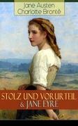 Stolz und Vorurteil & Jane Eyre (Vollständige deutsche Ausgaben)