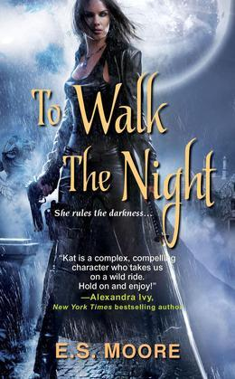 To Walk the Night