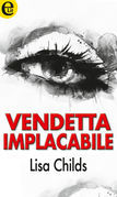 Vendetta implacabile
