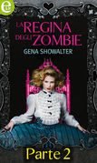 La regina degli Zombie - Parte seconda