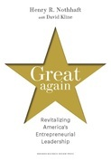 Great Again: Revitalizing America's Entrepreneurial Leadership