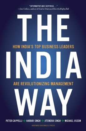The India Way: How India's Top Business Leaders Are Revolutionizing Management