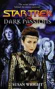 Dark Passions Book One: Star Trek (all Series)