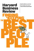 Harvard Business Review on Finding & Keeping the Best People