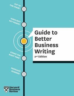 HBR Guide to Better Business Writing, 2nd Edition