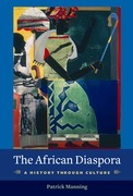 The African Diaspora: A History Through Culture