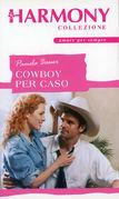 Cowboy per caso