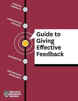 HBR Guide to Giving Effective Feedback