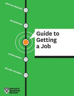HBR Guide to Getting a Job