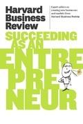 Harvard Business Review on Succeeding as an Entrepreneur