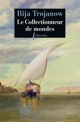 Le Collectionneur de mondes
