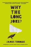 Why the Long Joke?