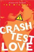 Crash Test Love